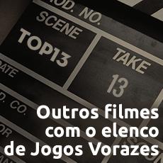 TOP 13 - Filmes com o elenco de Jogos Vorazes